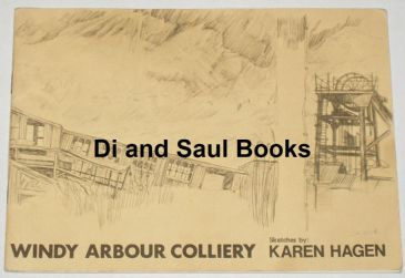 Windy Arbour Colliery - Sketches by Karen Hagen